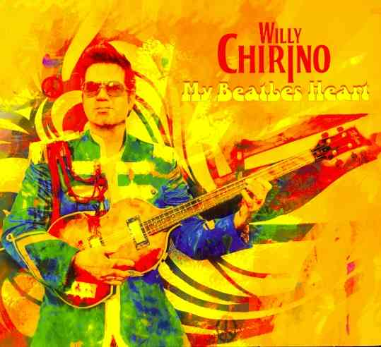 MY BEATLES HEART BY CHIRINO,WILLY (CD)