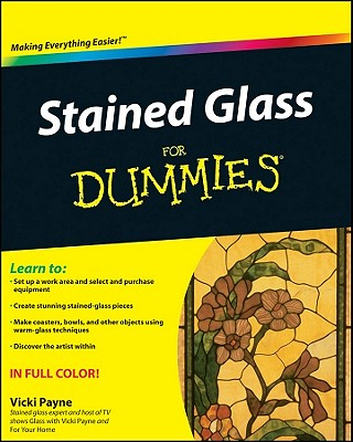 Stained Glass for Dummies By Payne, Vicki